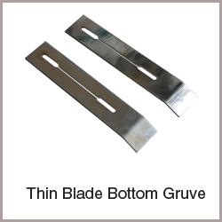 thin-blade-bottom-gruve